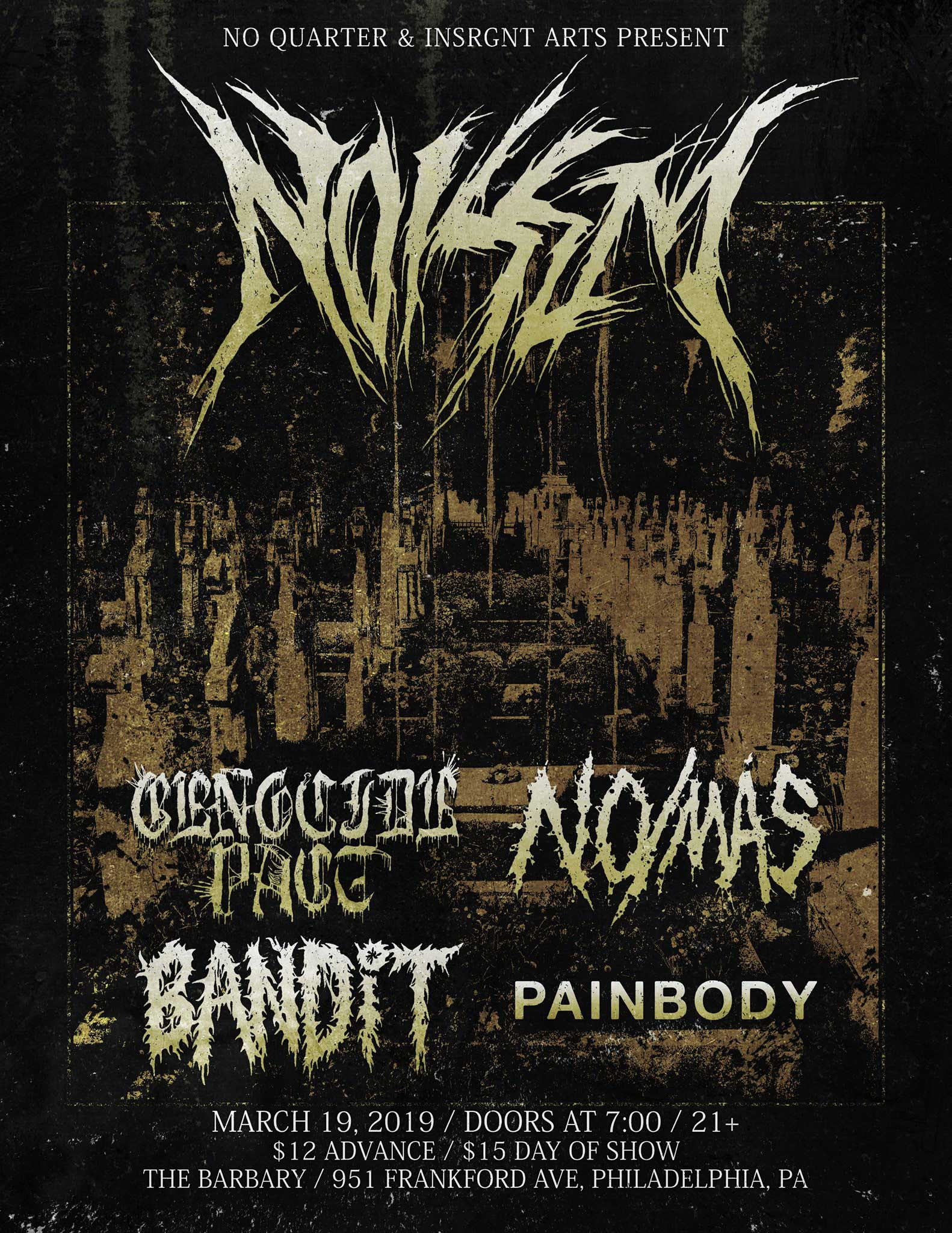 painbody, genocide pact, noisem, bandit in philly 2019